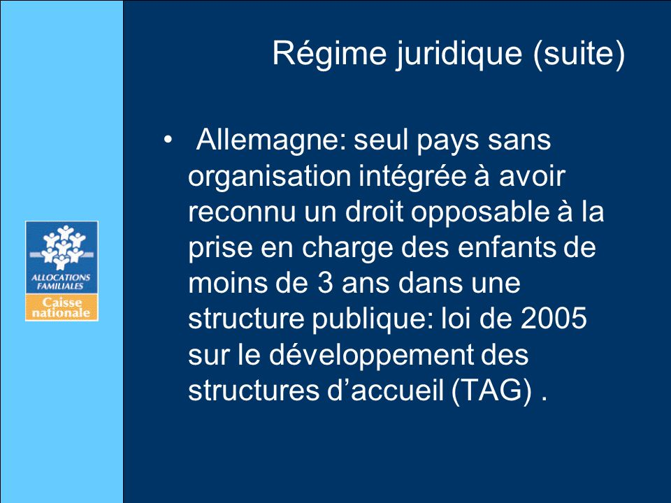 Régime juridique (suite)