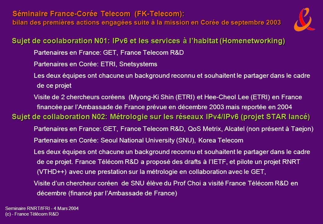 Séminaire France-Corée Telecom (FK-Telecom): bilan des premières actions engagées suite à la mission en Corée de septembre 2003