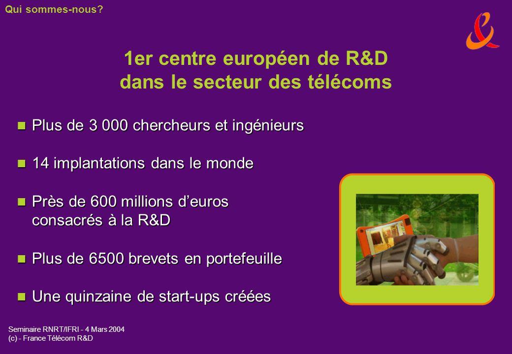 1er centre européen de R&D dans le secteur des télécoms