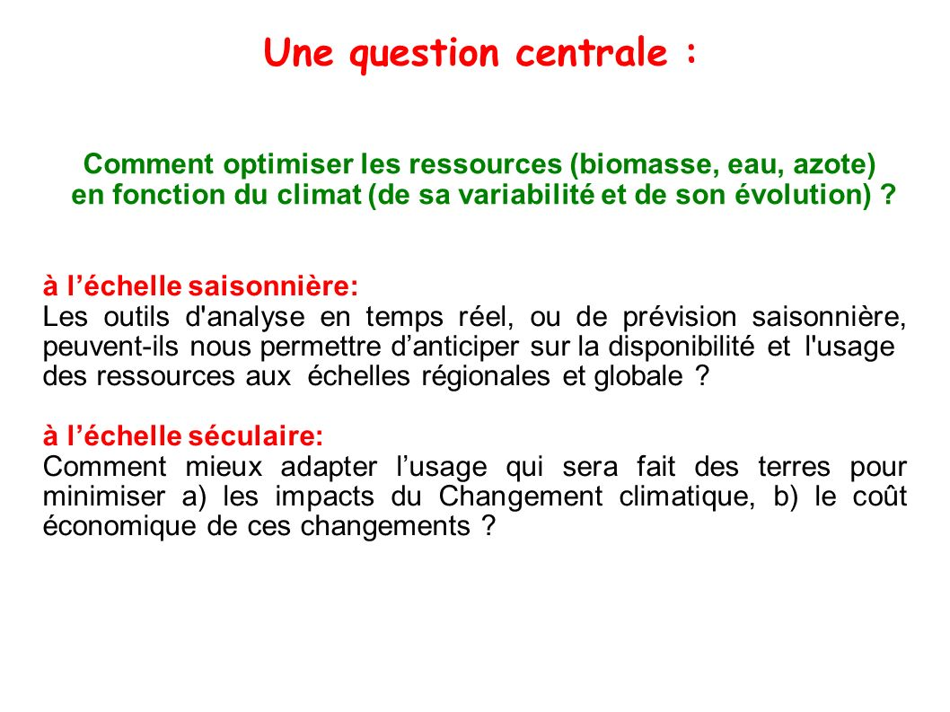 Une question centrale :