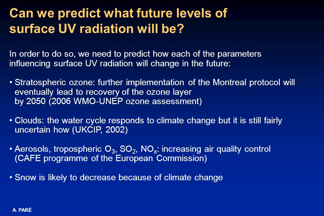 Can we predict what future levels of surface UV radiation will be