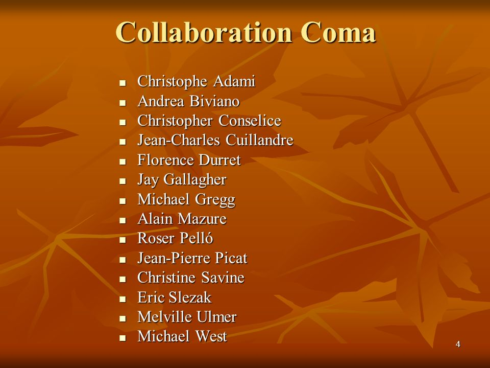 Collaboration Coma Christophe Adami Andrea Biviano