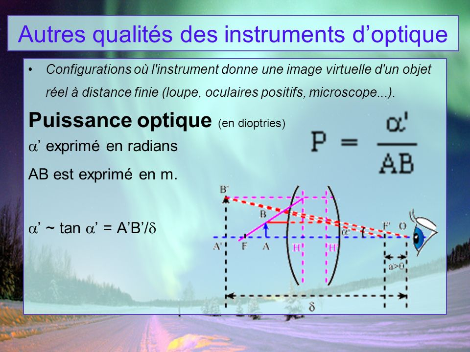 Autres qualités des instruments d'optique