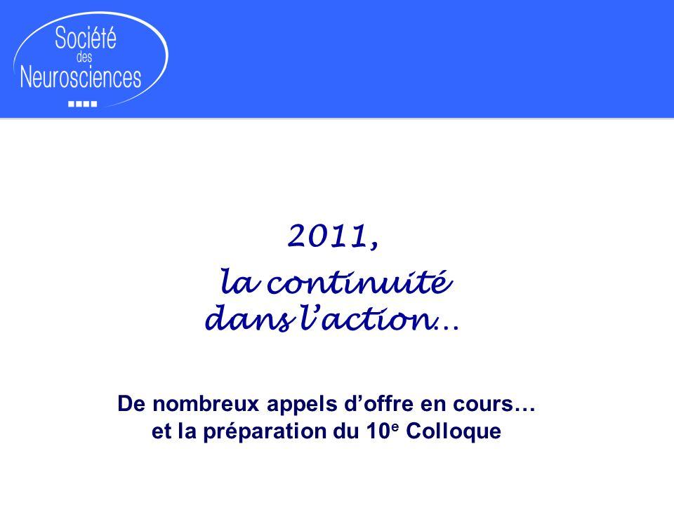 2011, la continuité dans l'action…