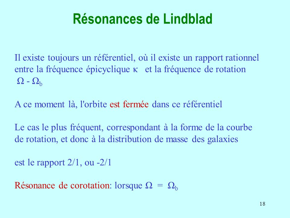 Résonances de Lindblad