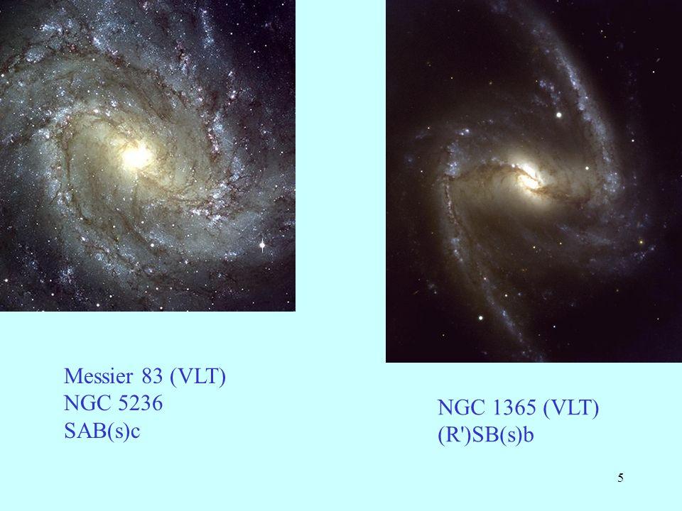 Messier 83 (VLT) NGC 5236 SAB(s)c NGC 1365 (VLT) (R )SB(s)b