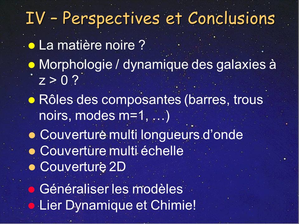 IV – Perspectives et Conclusions