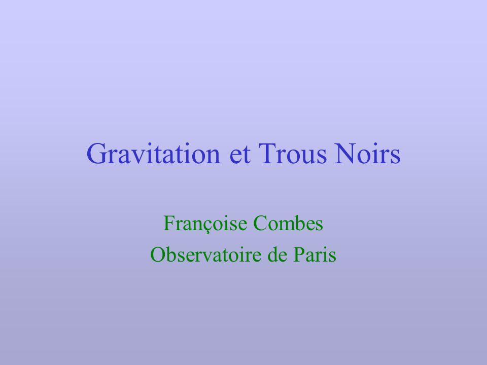 Gravitation et Trous Noirs