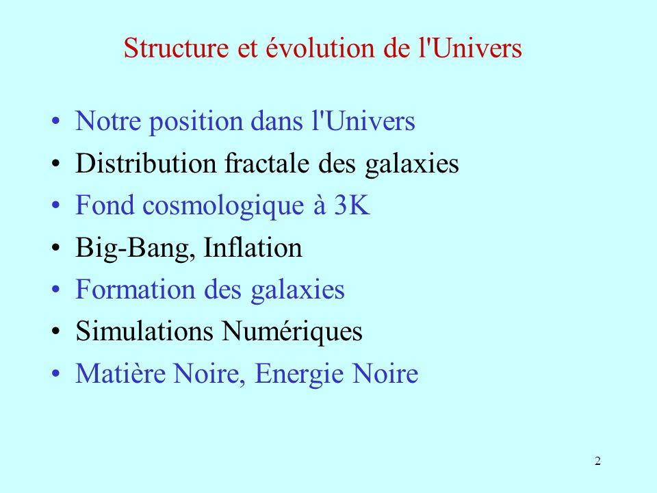 Structure et évolution de l Univers