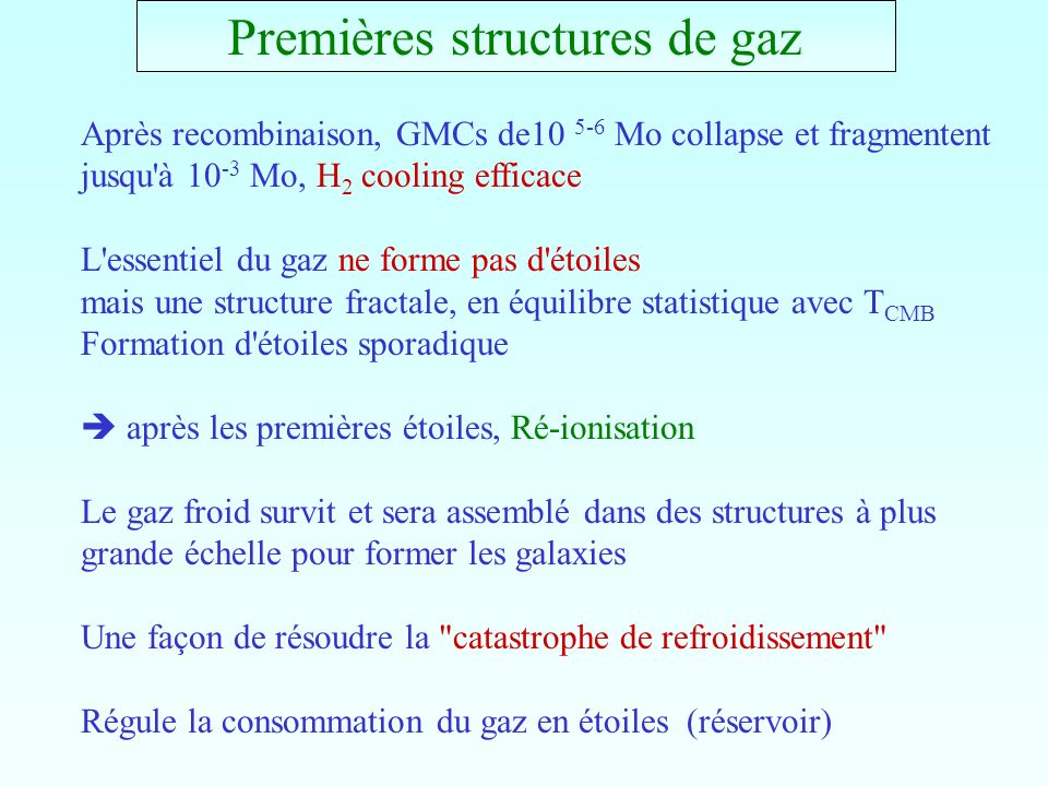 Premières structures de gaz