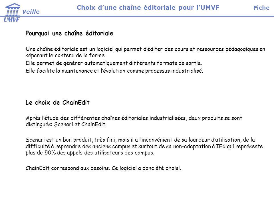 Choix d'une chaîne éditoriale pour l'UMVF