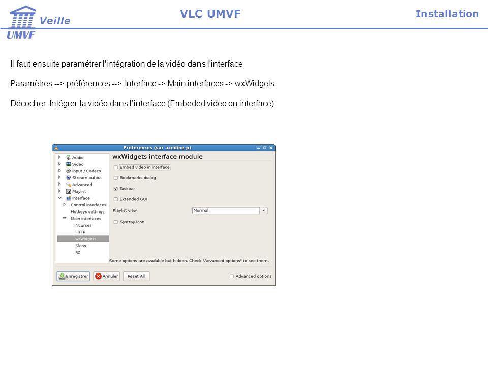 VLC UMVF Installation Veille