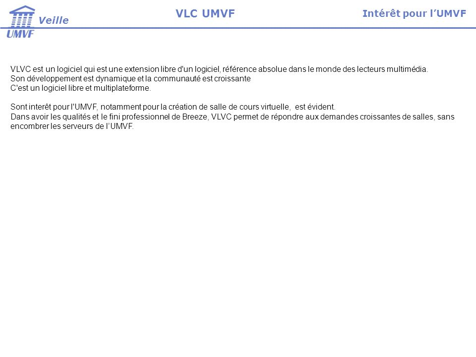VLC UMVF Intérêt pour l'UMVF Veille
