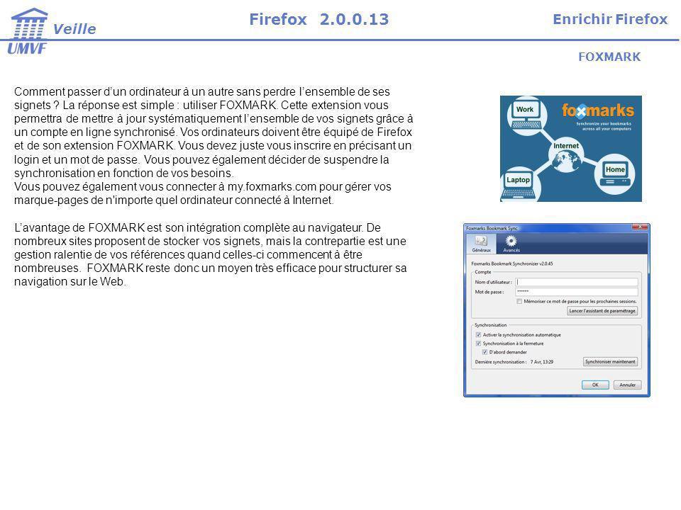 Firefox 2.0.0.13 Enrichir Firefox Veille FOXMARK