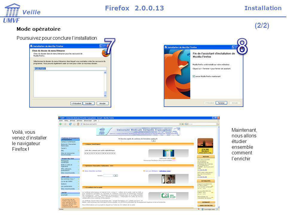7 8 (2/2) Firefox 2.0.0.13 Installation Veille Mode opératoire