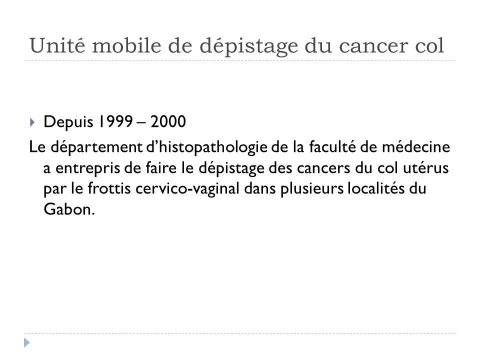 Unité mobile de dépistage du cancer col