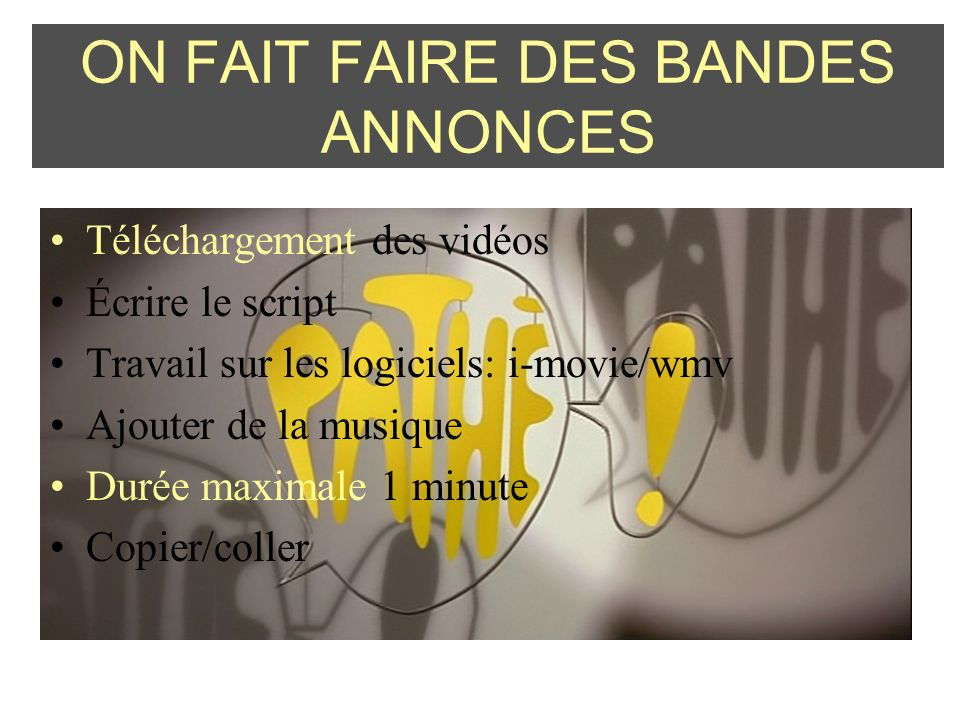 ON FAIT FAIRE DES BANDES ANNONCES