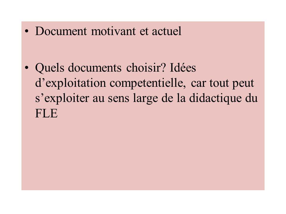 Document motivant et actuel