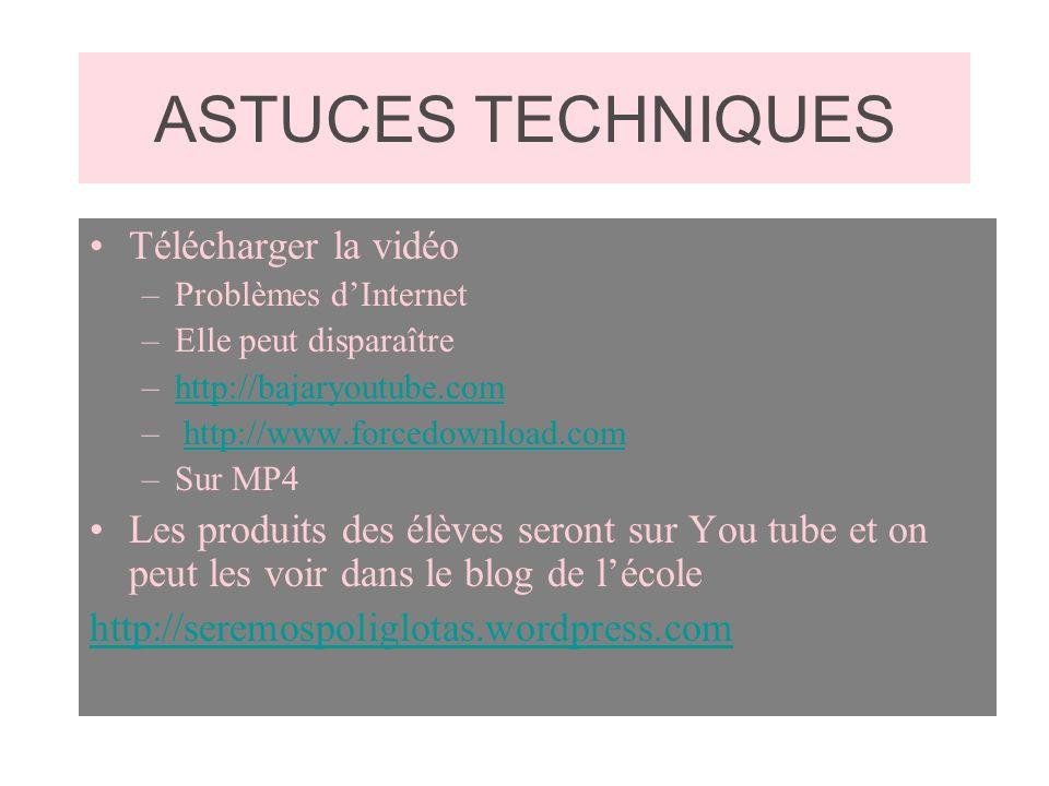 ASTUCES TECHNIQUES Télécharger la vidéo