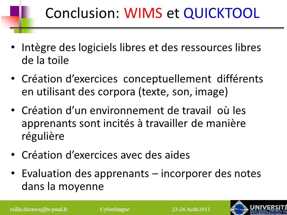 Conclusion: WIMS et QUICKTOOL