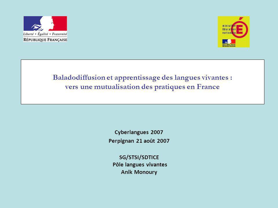 SG/STSI/SDTICE Pôle langues vivantes Anik Monoury