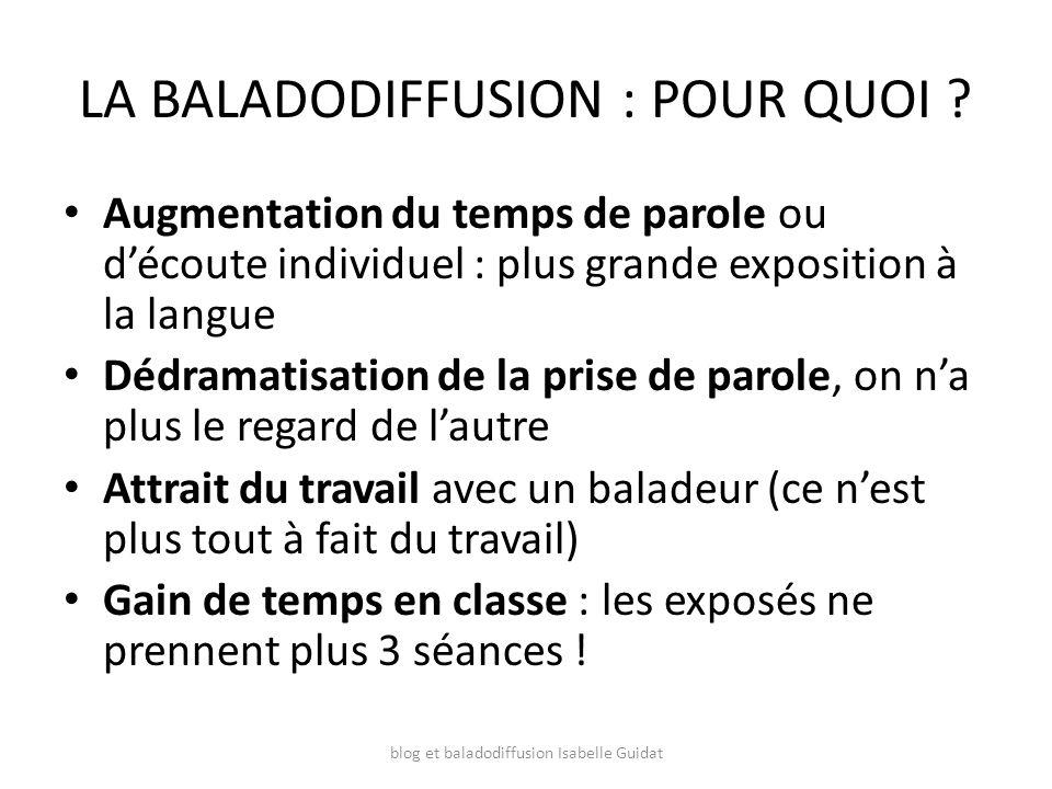 LA BALADODIFFUSION : POUR QUOI