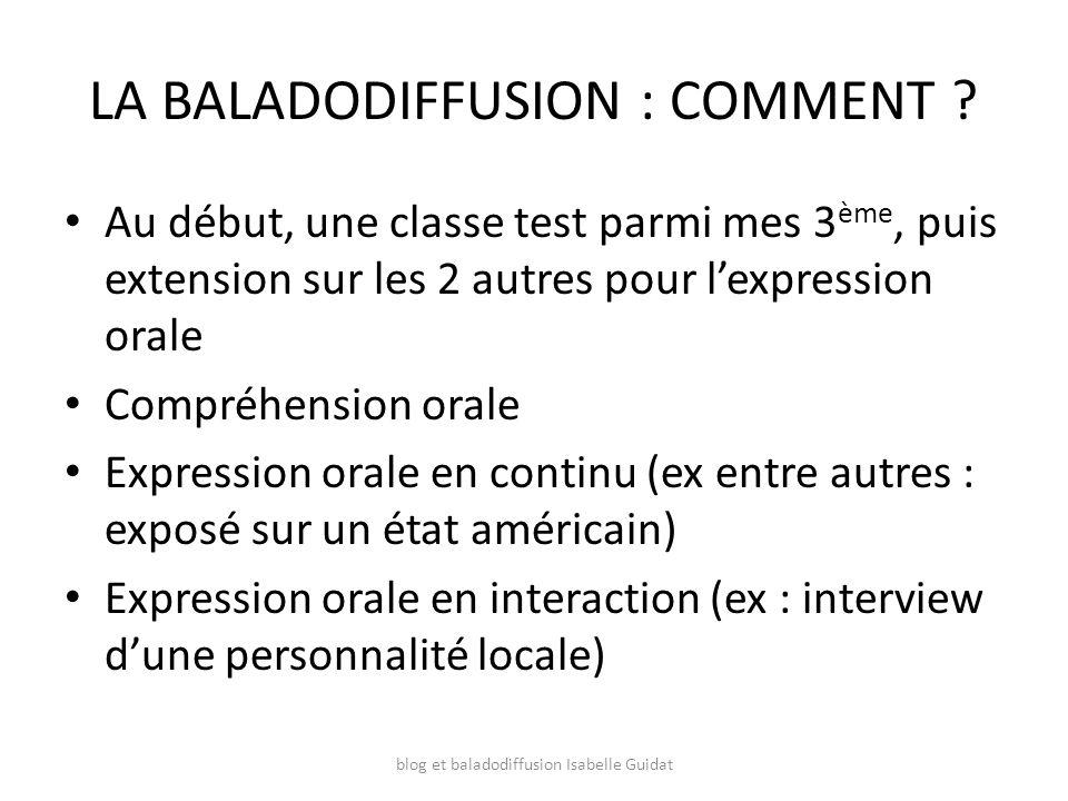 LA BALADODIFFUSION : COMMENT