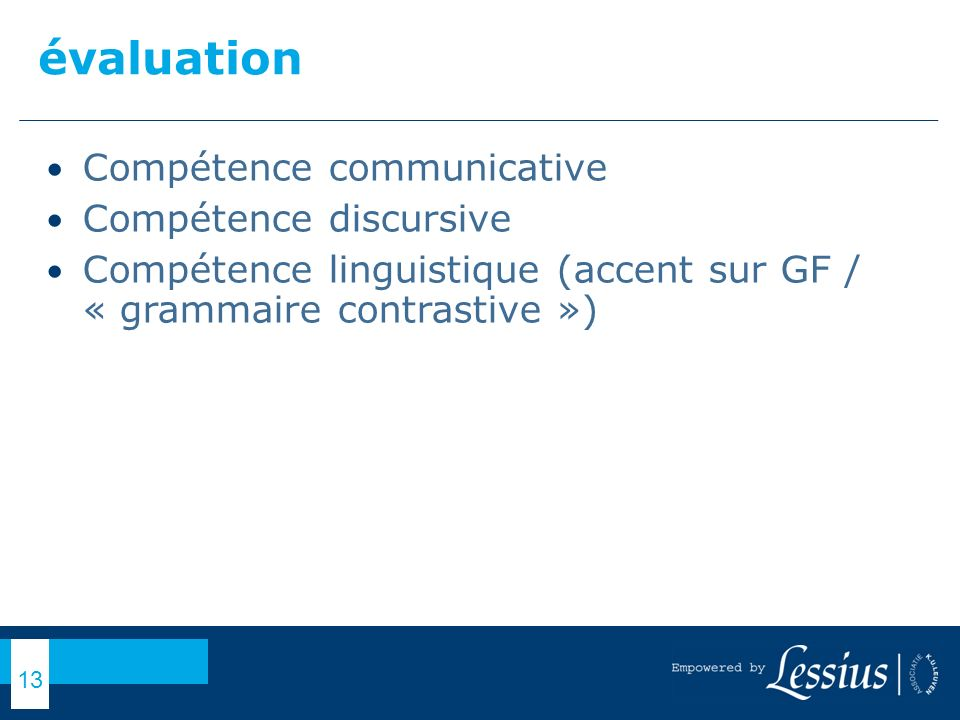 évaluation Compétence communicative Compétence discursive