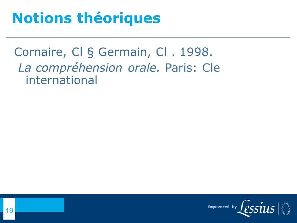 Notions théoriques Cornaire, Cl § Germain, Cl . 1998.