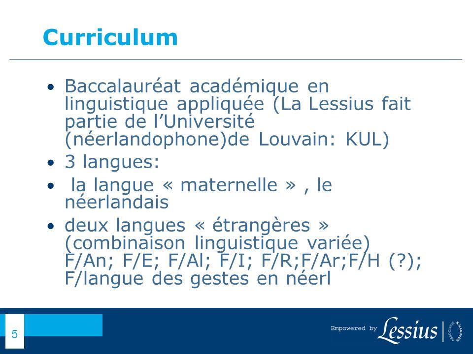 Curriculum Baccalauréat académique en linguistique appliquée (La Lessius fait partie de l'Université (néerlandophone)de Louvain: KUL)
