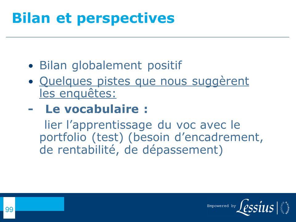 Bilan et perspectives Bilan globalement positif