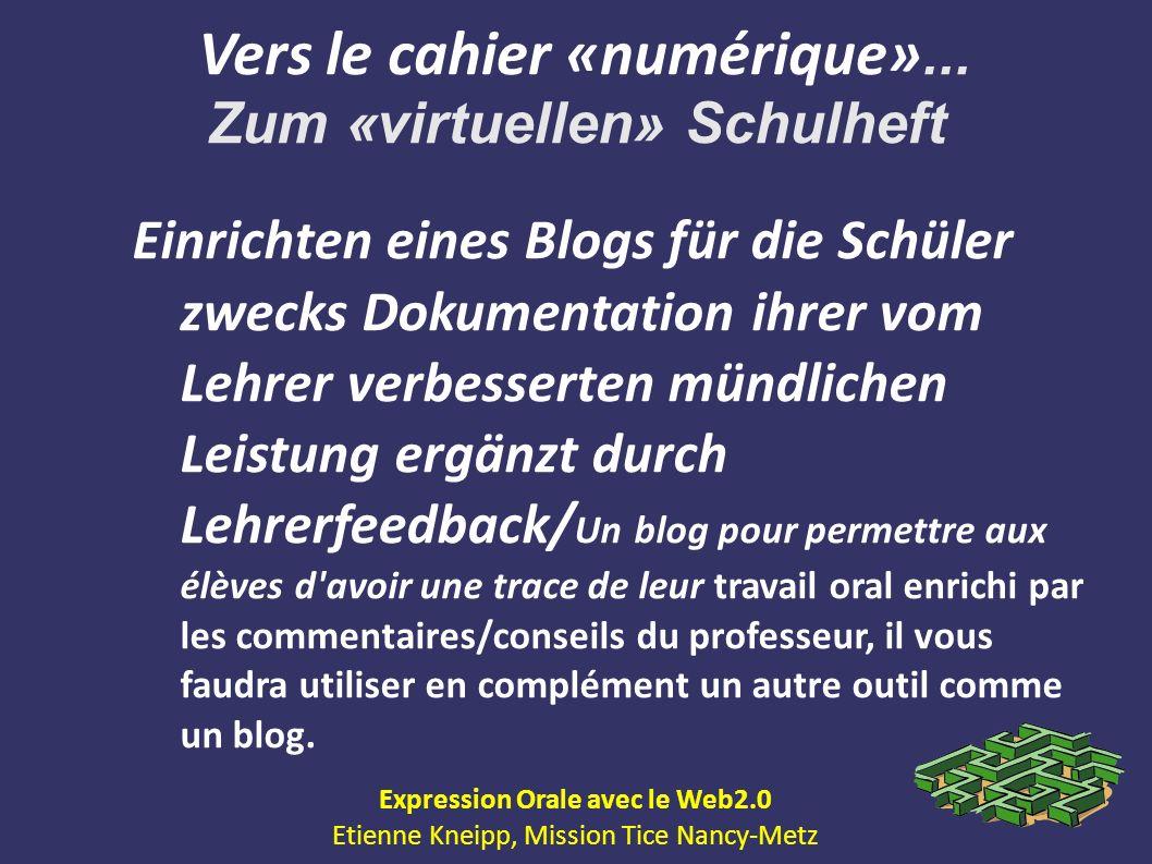 Vers le cahier «numérique»... Zum «virtuellen» Schulheft