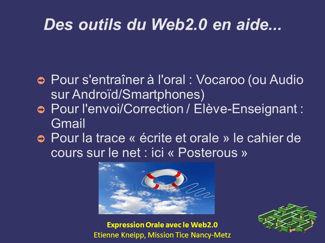 Des outils du Web2.0 en aide... Expression Orale avec le Web2.0