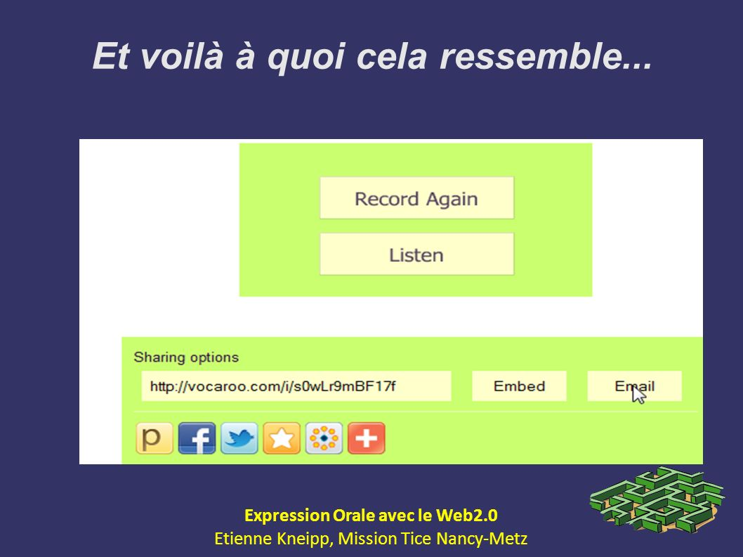 Et voilà à quoi cela ressemble... Expression Orale avec le Web2.0