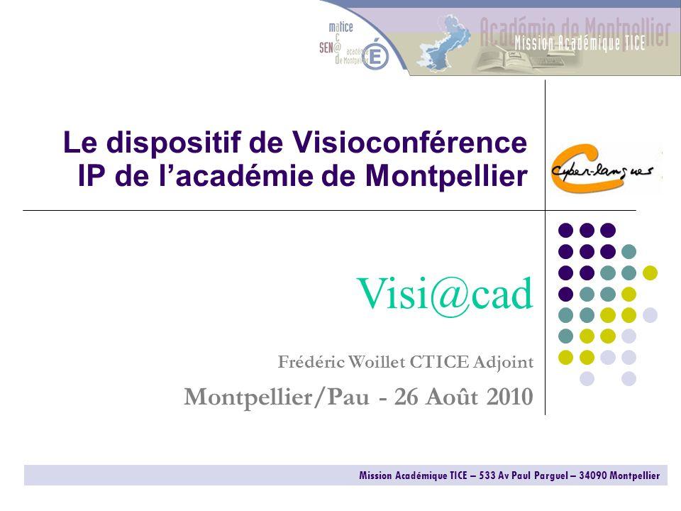 Le dispositif de Visioconférence IP de l'académie de Montpellier