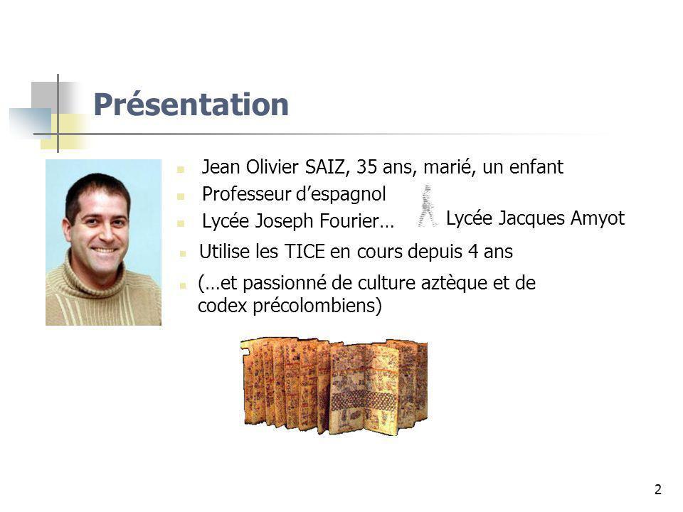 Présentation Jean Olivier SAIZ, 35 ans, marié, un enfant