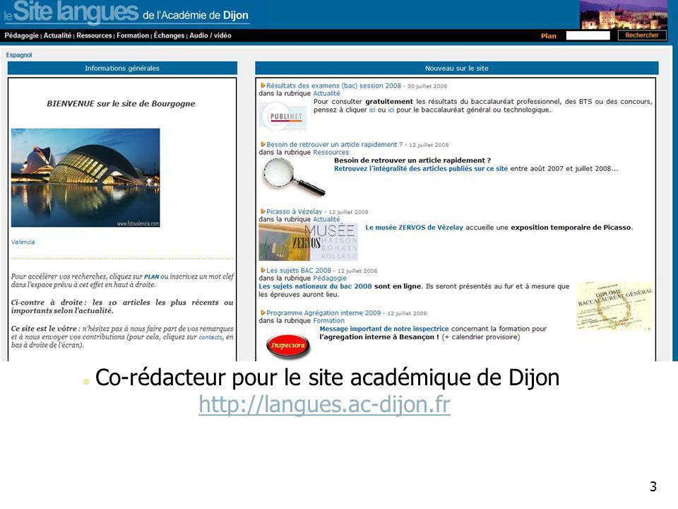 Co-rédacteur pour le site académique de Dijon http://langues. ac-dijon