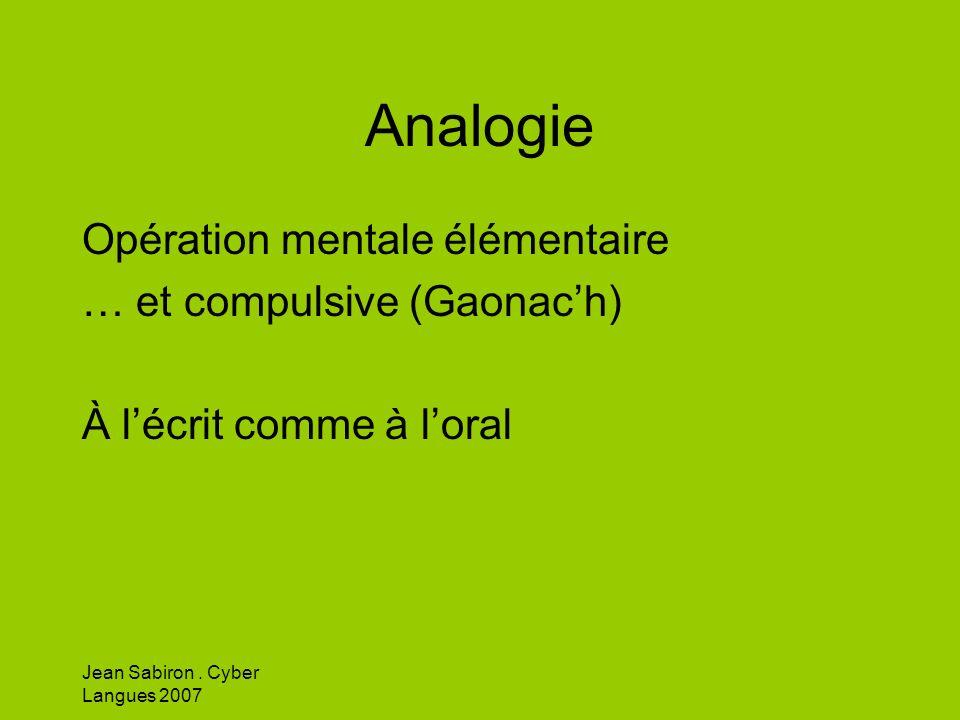 Analogie Opération mentale élémentaire … et compulsive (Gaonac'h)