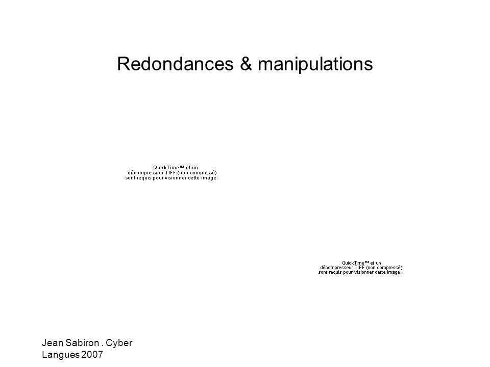 Redondances & manipulations