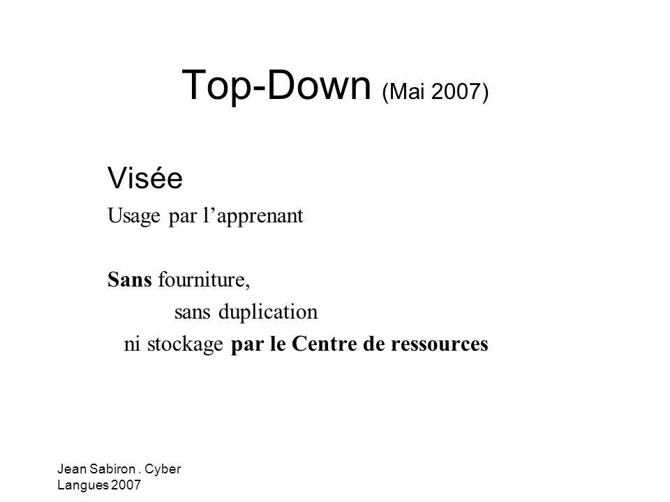 Top-Down (Mai 2007) Visée Usage par l'apprenant Sans fourniture,