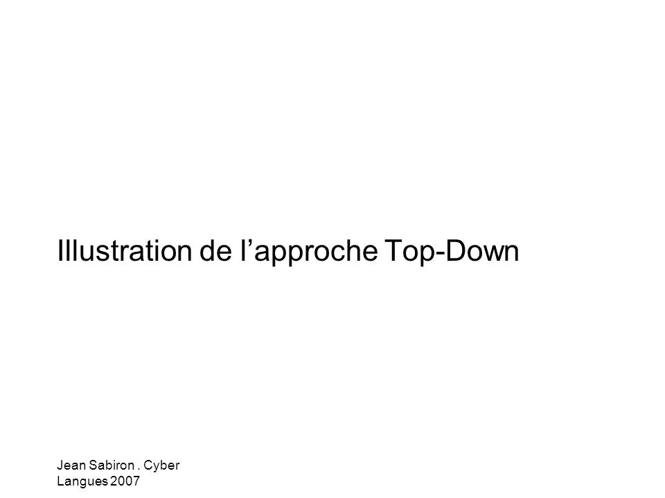 Illustration de l'approche Top-Down
