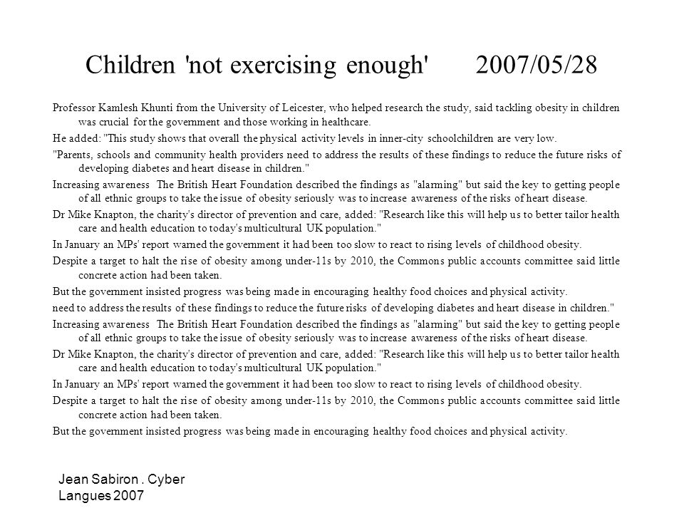 Children not exercising enough 2007/05/28