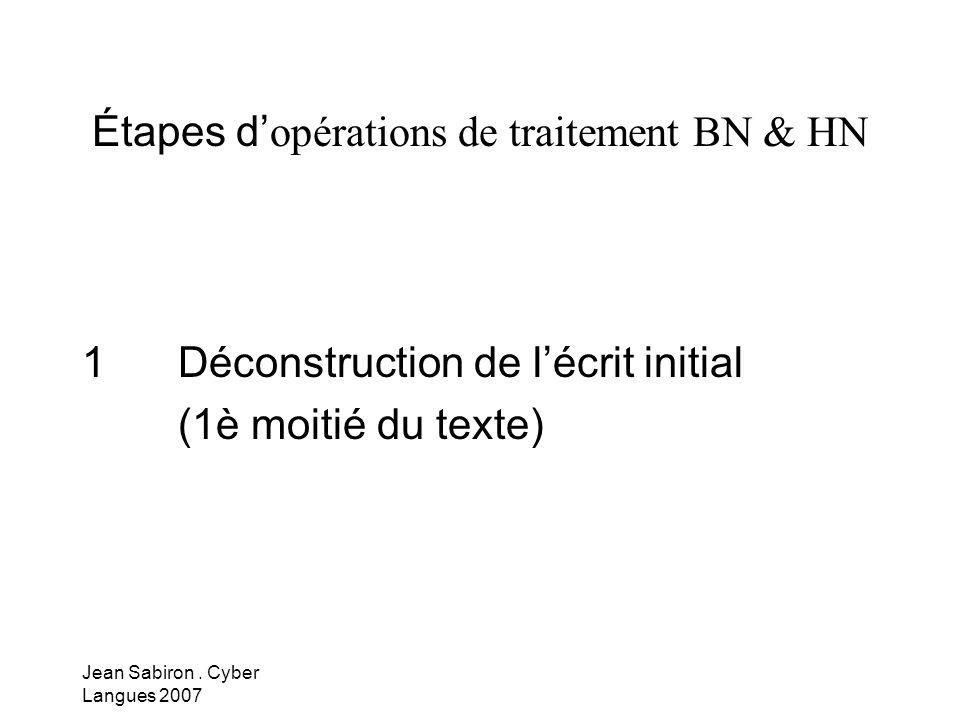 Étapes d'opérations de traitement BN & HN