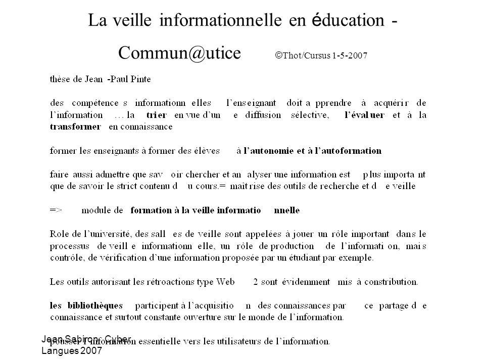 La veille informationnelle en éducation - Commun@utice ©Thot/Cursus 1-5-2007