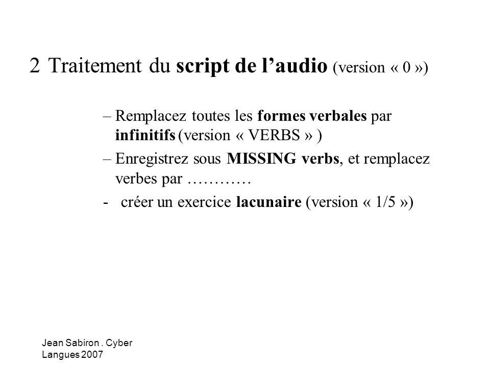 2 Traitement du script de l'audio (version « 0 »)