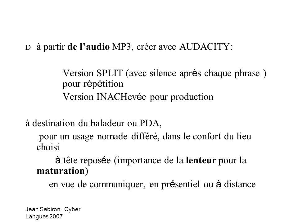 Version SPLIT (avec silence après chaque phrase ) pour répétition