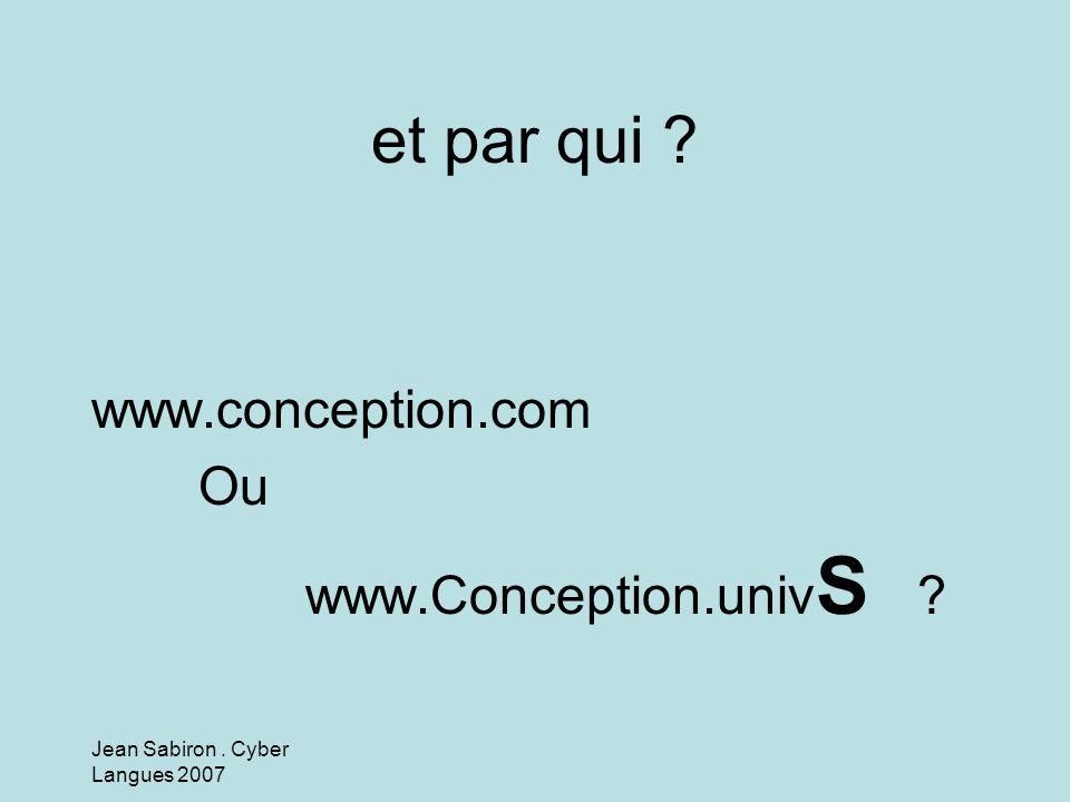 et par qui www.conception.com Ou www.Conception.univS
