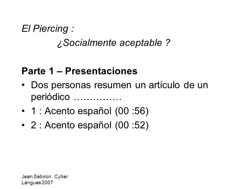 ¿Socialmente aceptable Parte 1 – Presentaciones