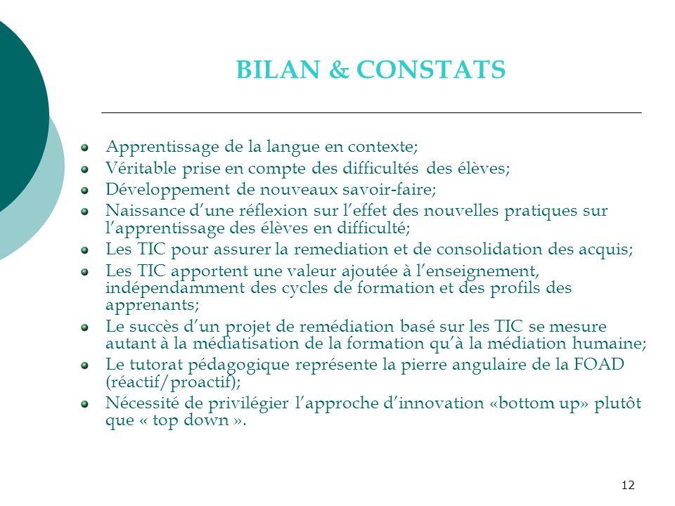 BILAN & CONSTATS Apprentissage de la langue en contexte;