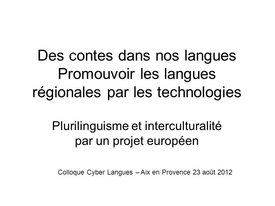 Des contes dans nos langues Promouvoir les langues régionales par les technologies